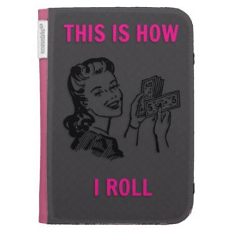 This Is How I Roll Retro Kindle Cases